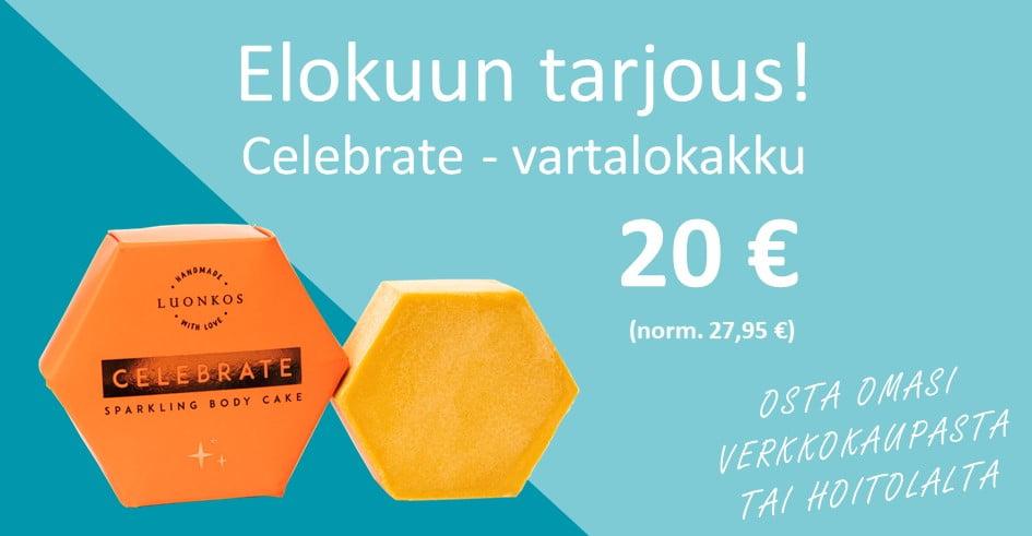Elokuun tarjous - Luonkos Celebrate vartalokakku 20€